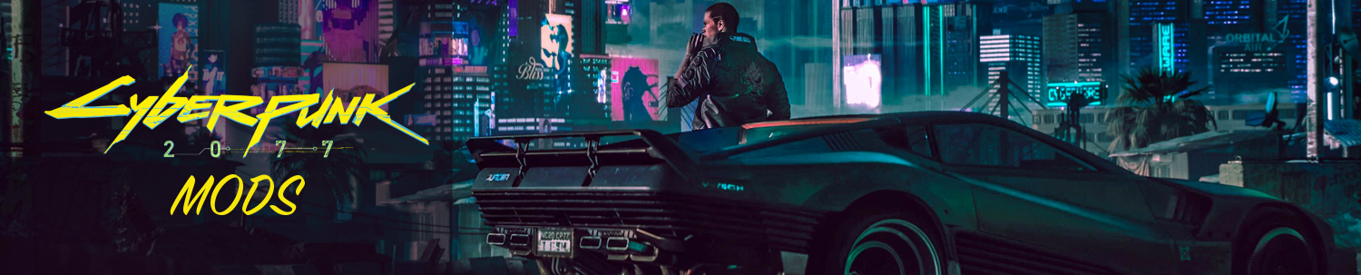 Cyberpunk 2077 mods | Mods for Cyberpunk 2077 Download